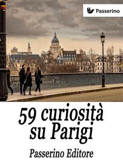 59 curiosità su Parigi