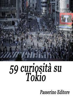59 curiosità su Tokio