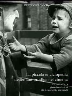 La piccola enciclopedia dell'enfant prodige nel cinema