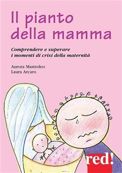 Il pianto della mamma