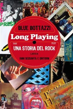 Long playing: una storia del rock (lato a)