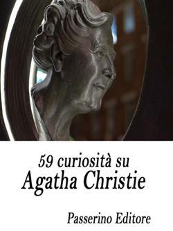 59 curiosità su Agatha Christie