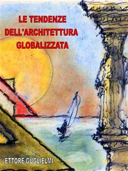 Le Tendenze dell'Architettura Globalizzata