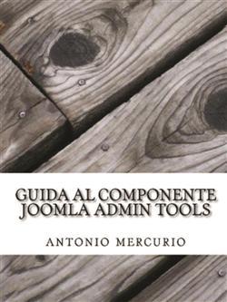 Guida al componente Joomla Admin Tools