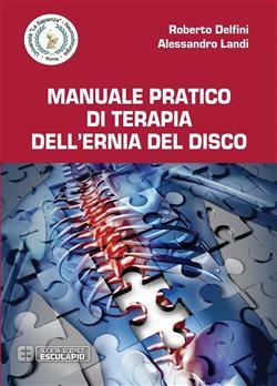 Manuale pratico di terapia dell'ernia del disco
