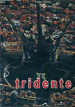 Tridente. Ediz. illustrata