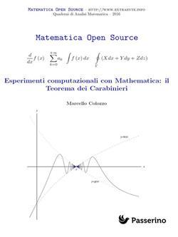Esperimenti computazionali con Mathematica: il teorema dei carabinieri