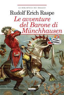 Le avventure del barone di Munchhausen. Ediz. integrale