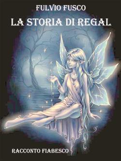 La storia di Regal