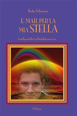 E-mail per la mia Stella - I volume