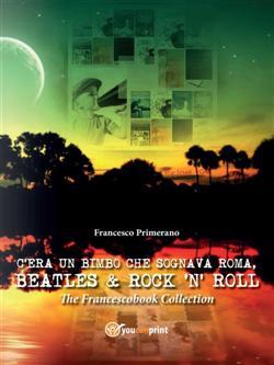 C'era un bimbo che sognava Roma, Beatles & Rock'n' Roll
