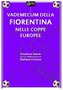 Vademecum della Fiorentina nelle coppe europee