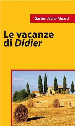 Le vacanze di Didier
