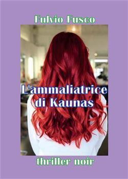 L'ammaliatrice di Kaunas