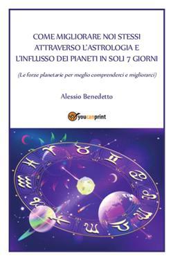 Come migliorare noi stessi attraverso l'astrologia