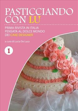 Pasticciando con Lu - Prima rivista in Italia - Primo numero