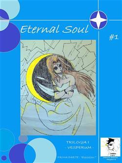 Explosion! Vesperum. Eternal soul