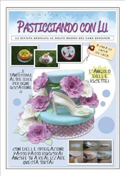 Pasticciando con Lu - Prima rivista in Italia - Terzo numero