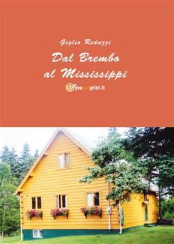 Dal Brembo al Mississippi