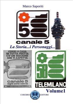 La Storia di Canale 5