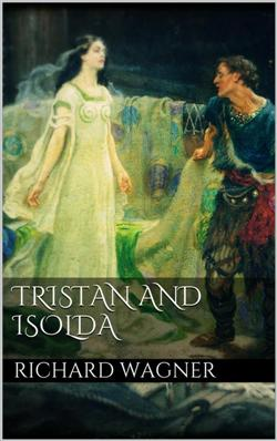 Tristan and Isolda