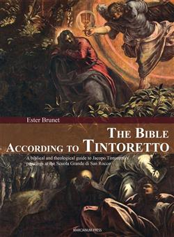 The Bible according to Tintoretto