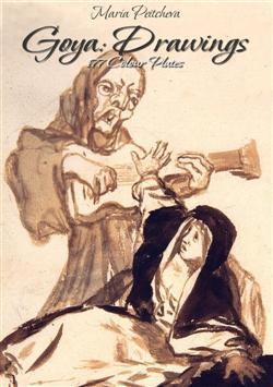 Goya: Drawings 177 Colour Plates