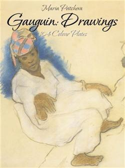 Gauguin: Drawings 104 Colour Plates