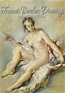 Francois Boucher: Drawings 143 Colour Plates