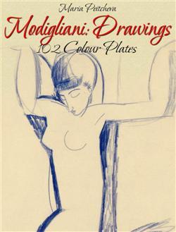 Modigliani: Drawings 102 Colour Plates