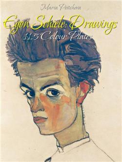Egon Schiele: Drawings 115 Colour Plates