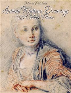 Antoine Watteau: Drawings 115 Colour Plates