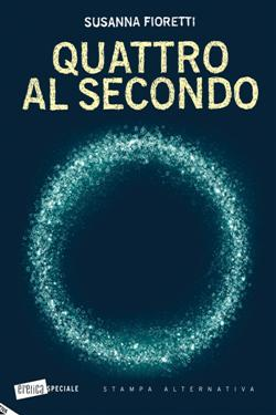 Quattro al secondo