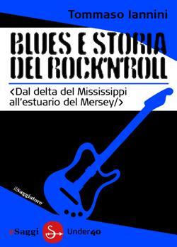 Blues e storia del rock'n'roll