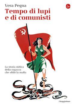 Tempo di lupi e di comunisti