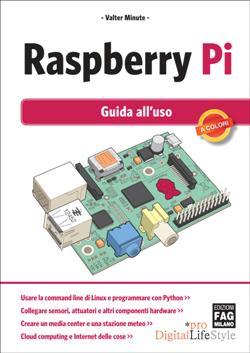 Raspberry Pi - Guida all'uso