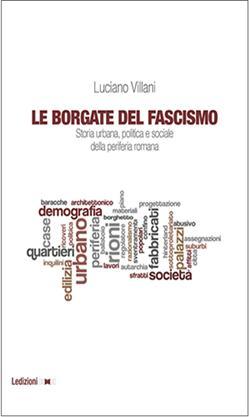Le borgate del fascismo