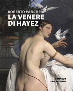La Venere di Hayez. Cronaca di uno scandalo
