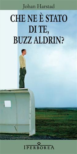 Che ne è stato di te, Buzz Aldrin