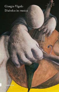 Diabolus in musica. Prose ed elzeviri musicali