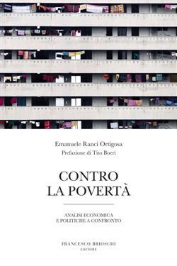 Contro la povertà. Analisi economica e politiche a confronto