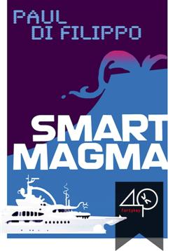 Smart Magma