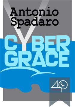 Cybergrace. Ediz. italiana