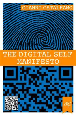 The Digital Self Manifesto