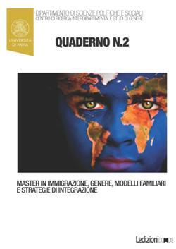 """Quaderni del Master in """"Immigrazione, Genere, Modelli Familiari e Strategie di Integrazione"""", n. 2"""