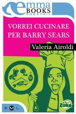 Ho cucinato per Barry Sears