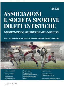 Associazioni e società sportive dilettantistiche. Organizzazione, amministrazione e controllo