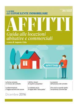 Affitti. Guida alle locazioni abitative e commerciali