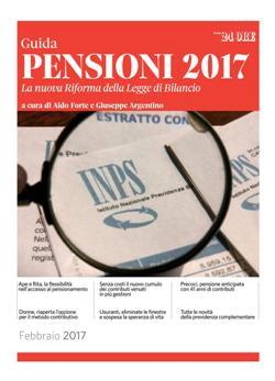 Guida pensioni 2017. La nuova riforma della legge di bilancio