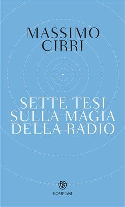 Sette tesi sulla magia della radio